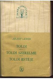Toldi; Toldi szerelme; Toldi estéje - Régikönyvek