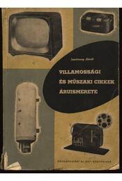 Villamossági és műszaki cikkek áruismerete - Régikönyvek