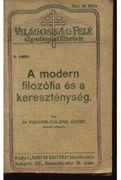 A modern filozófia és a kereszténység - Régikönyvek