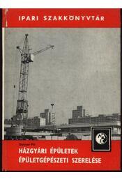 Házgyári épületek épületgépészet szerelése - Régikönyvek