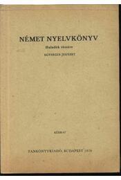 Német nyelvkönyv haladók részére - Régikönyvek