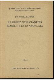 Az orosz nyelvtanítás elmélete és gyakorlata - Régikönyvek