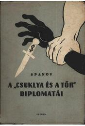 A ''csuklya és a tőr'' diplomatái - Régikönyvek