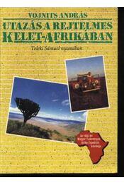 Utazás a rejtelmes Kelet-Afrikában - Régikönyvek