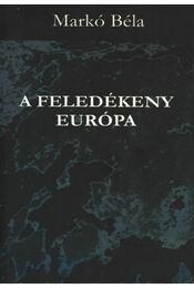 atirni - A feledékeny Európa - Régikönyvek