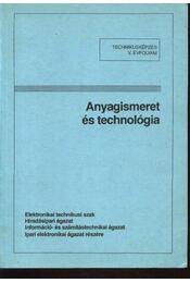 Anyagismeret és technológia - Régikönyvek