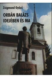 atirni - Orbán Balázs idejében és ma - Régikönyvek