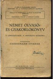 Német olvasó- és gyakorlókönyv a gimnáziumok V. osztálya számára - Régikönyvek