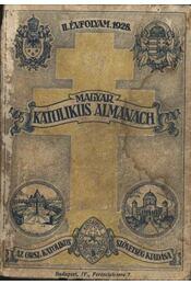 Magyar katolikus almanach II. évfolyam 1928. - Régikönyvek
