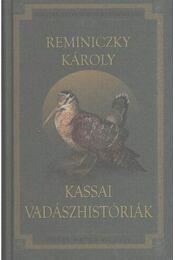 Kassai vadászhistóriák - Régikönyvek