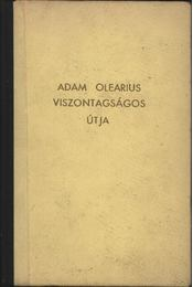 Adam Olearius viszontagságos útja - Régikönyvek