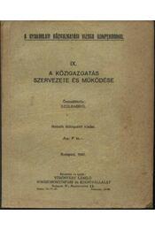 A közigazgatás szervezete és működése - Régikönyvek