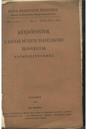 Kérdőpontok a Magyar Büntető Törvénykönyv reformjának előkészítéséhez - Régikönyvek