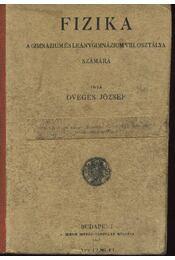 Fizika a gimnázium és leánygimnázium VIII. osztálya számára - Régikönyvek