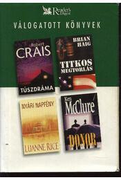 Túszdráma, Titkos megtorlás, Nyári napfény, Donor - Régikönyvek