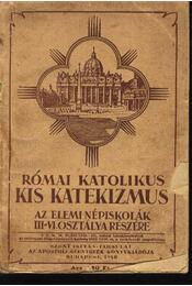 Római katolikus kis katekizmus - Régikönyvek
