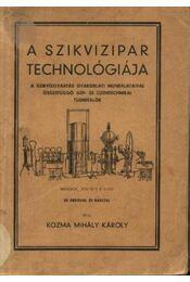 A szikvizipar technológiája - Régikönyvek