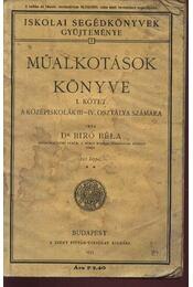 Műalkotások könyve I. kötet - Régikönyvek