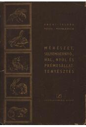 Méhészet, selyemhernyó, hal-, nyúl- és prémesállattenyésztés - Régikönyvek