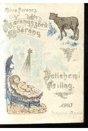 Az aranyszőrű bárány; Betlehemi csillag - Régikönyvek