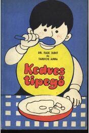 Kedves tipegő - Régikönyvek