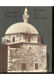 Jakováli Hasszán Pasa Dzsámi és múzeum - Régikönyvek