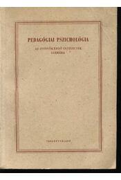 Pedagógiai pszichológia - Régikönyvek