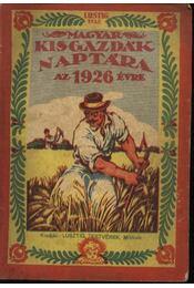 Magyar Kisgazdák Naptára 1926. évre - Régikönyvek