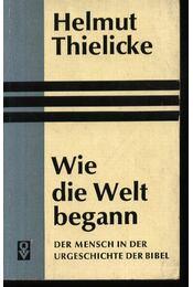 Wie die Welt begann - Régikönyvek