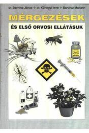 Mérgezések és első orvosi ellátásuk - Régikönyvek