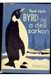 BYRD-del a déli sarkon - Régikönyvek