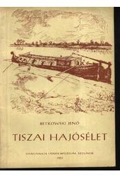 Tiszai hajósélet - Régikönyvek