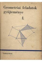 Geometriai feladatok gyűjteménye I-II kötet - Régikönyvek