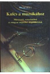 Kulcs a muzsikához - Régikönyvek