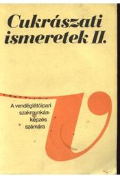 Cukrászati ismeretek II. - Régikönyvek