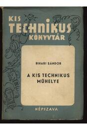 A kis technikus műhelye - Régikönyvek