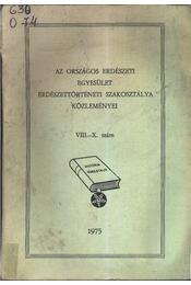 Az Országos Erdészeti Egyesület Erdészettörténeti szakosztálya közleményei VIII-X. szám - Régikönyvek