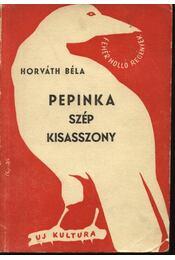 Pepinka szép kisasszony - Régikönyvek