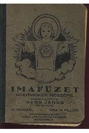 Imafüzet gyermekek részére - Régikönyvek