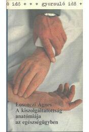 A kiszolgáltatottság anatómiája az egészségügyben - Régikönyvek