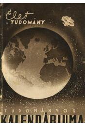 Az Élet és Tudomány tudományos kalendáriuma 1957 - Régikönyvek