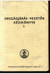 Országjárás-vezetők kézikönyve I. - Régikönyvek