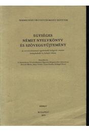 Egységes német nyelvkönyv és szöveggyűjtemény - Régikönyvek