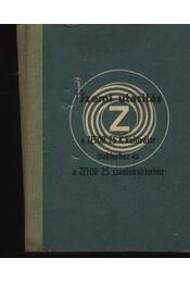 Üzemi utasitás a ZETOR 25 K kultivátor traktorhoz és a ZETOR 25 szántótraktorhoz - Régikönyvek