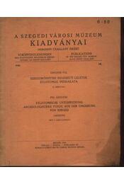 Szegedkörnyéki régészeti leletek xylotomiai vizsgálata - Régikönyvek