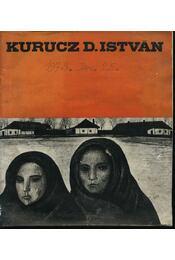 Kurucz D. István festőművész kiállítása - Régikönyvek