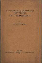 A Debrecen-Egervölgyi hitvallás és a tridentium - Régikönyvek