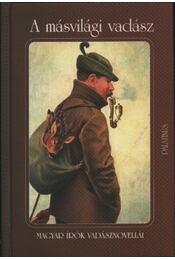 A másvilági vadász - Régikönyvek