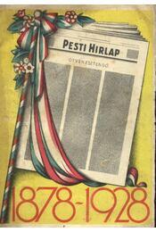 A Pesti Hirlap emlékkönyve 1878-1928 - Régikönyvek