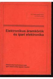 Elektronikus áramkörök és ipari elektronika - Régikönyvek